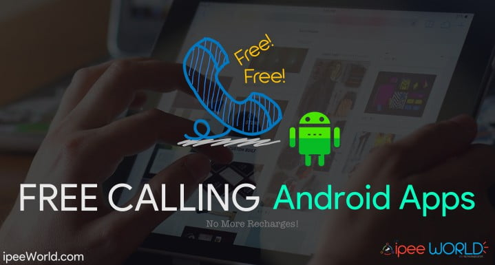 Free Calling Android Apps